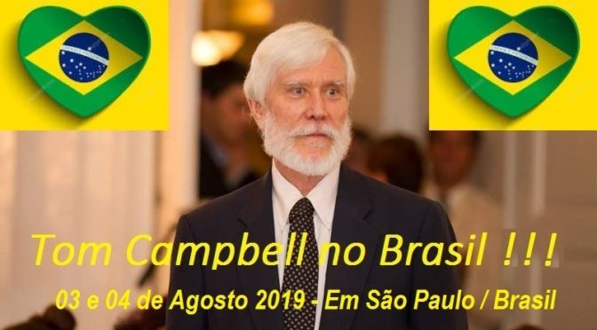 Tom Campbell em São Paulo – Brasil AGO. 2019